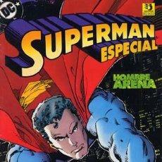Cómics - SUPERMAN ESPECIAL- HOMBRE DE ARENA- WALTER SIMONSON CAJA 58 - 6326690