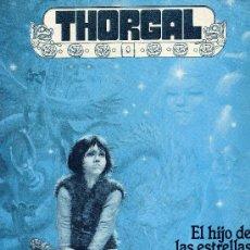 Cómics: THORGAL (EL HIJO DE LAS ESTRELLAS) TOMO I DE LA EDITORIAL ZINCO. Lote 6430747