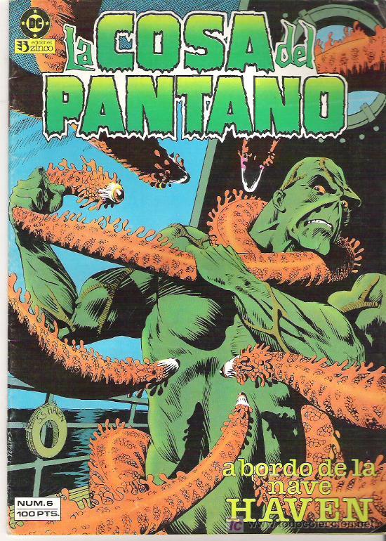 LA COSA EL PANTANO - A BORDO DE LA NAVE HEAVEN ***NUM 6***1984 (Tebeos y Comics - Zinco - Cosa del Pantano)