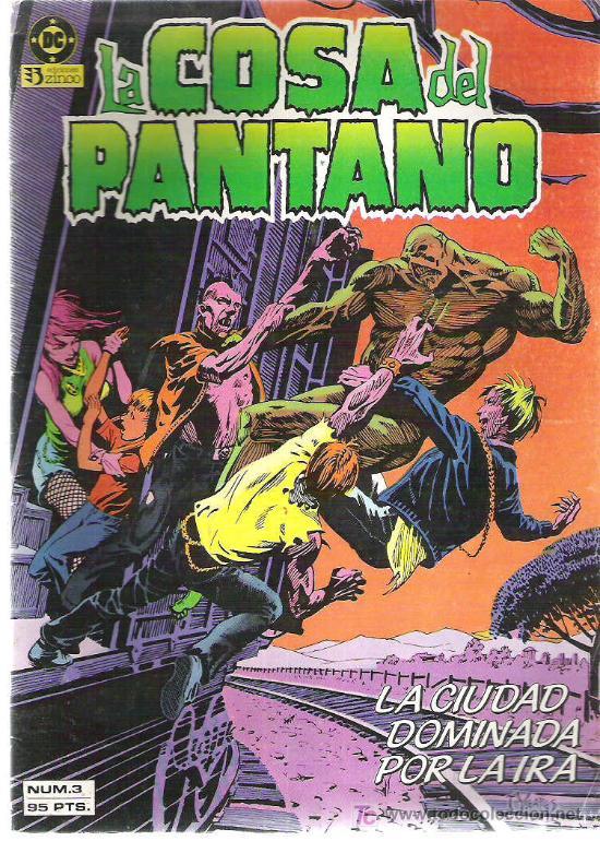 LA COSA DEL PANTANO *** LA CIUDAD DOMINADA POR LA IRA ***Nº 3 1985 (Tebeos y Comics - Zinco - Cosa del Pantano)