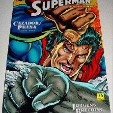 Cómics: SUPERMAN JUICIO FINAL - CAZADOR PRESA - LIBRO TRES - ED. ZINCO.. Lote 2108419