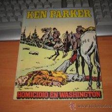 Cómics: KEN PARKER Nº 4 HOMICIDIO EN WASHINGTON . Lote 11346444