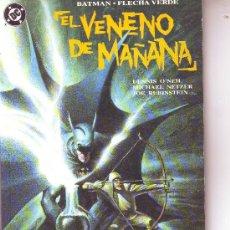 Cómics: BATMAN .FLECHA VERDE EL VENENO DE MAÑANA PRESTIGIO ZINCO EXCELENTE ESTADO. O. Lote 12253634