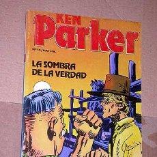 Cómics: KEN PARKER Nº 14. LA SOMBRA DE LA VERDAD. BERARDI Y ALESSANDRINI. EDICIONES ZINCO 1983. ++. Lote 24383199