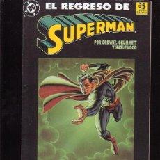 Fumetti: EL REGRESO DE SUPERMAN , EL HOMBRE DE ACERO LUCHA POR SU VIDA. Lote 3346105
