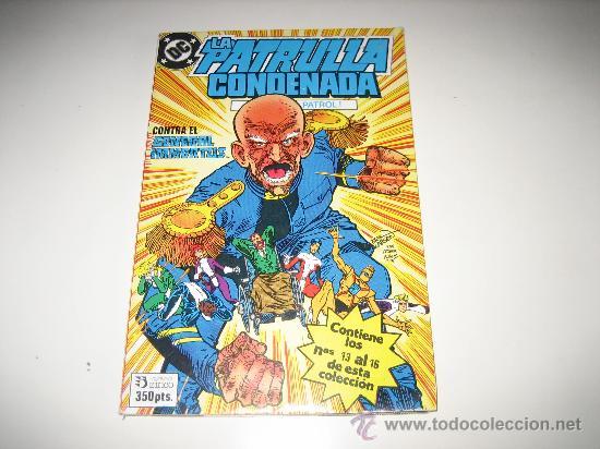 LA PATRULLA CONDENADA - RETAPADO - NºS 13 AL 16 (Tebeos y Comics - Zinco - Retapados)