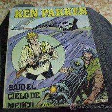 Cómics: COMIC KEN PARKER. N º 7- BAJO EL CIELO DE MEJICO.- AÑO 1983. Lote 15845185