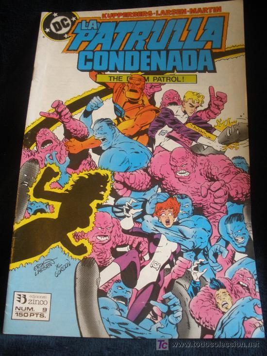 LA PATRULLA CONDENADA. Nº 9 (Tebeos y Comics - Zinco - Patrulla Condenada)