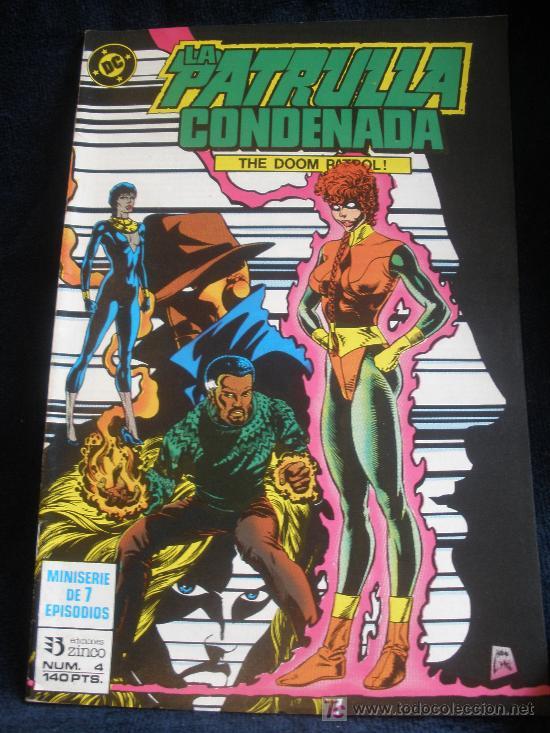 LA PATRULLA CONDENADA. Nº 4 (Tebeos y Comics - Zinco - Patrulla Condenada)