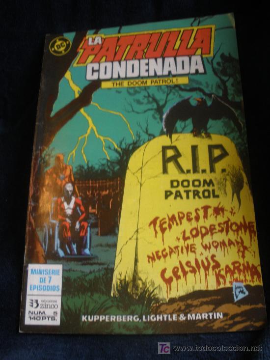 LA PATRULLA CONDENADA. Nº 5 (Tebeos y Comics - Zinco - Patrulla Condenada)