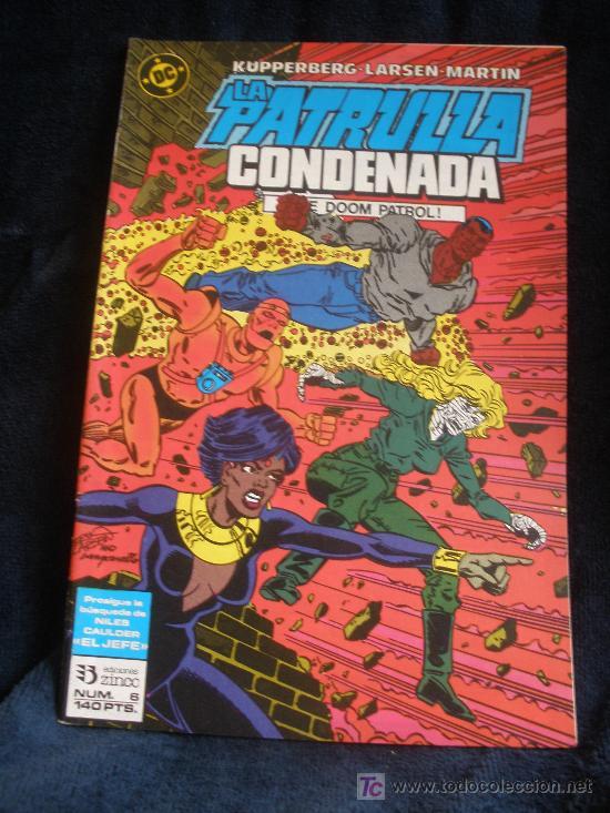 LA PATRULLA CONDENADA. Nº 6 (Tebeos y Comics - Zinco - Patrulla Condenada)