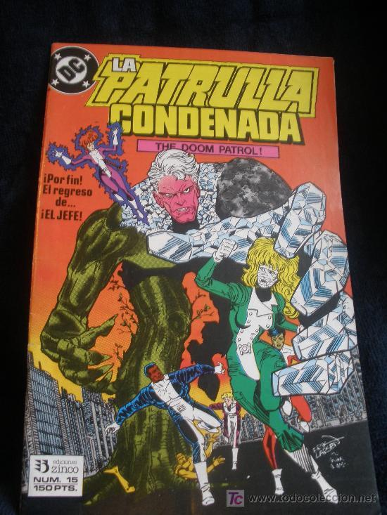 LA PATRULLA CONDENADA. Nº 15 (Tebeos y Comics - Zinco - Patrulla Condenada)