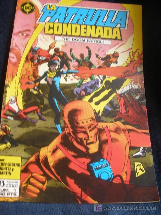 LA PATRULLA CONDENADA. Nº 1 (Tebeos y Comics - Zinco - Patrulla Condenada)