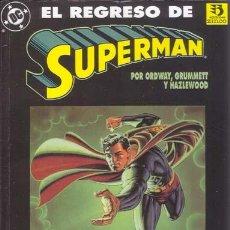 Cómics: EL REGRESO DE SUPERMAN POR ORDWAY, GRUMMETT Y HAZLEWOOD. Lote 27593658