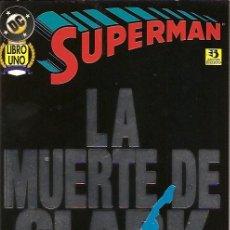 Cómics: LA MUERTE DE CLARK KENT SERIE COMPLETA EN 2 PRESTIGIOS EDICIONES ZINCO DC 1996. Lote 26304741