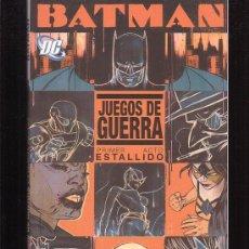 Cómics: BATMAN , JUEGOS DE GUERRA , PRIMER ACTO ESTALLIDO. Lote 16819967