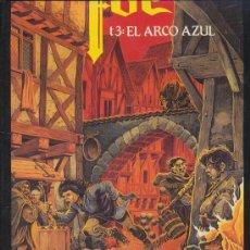 Cómics: FOC T3 ''EL ARCO AZUL''. Lote 18898517