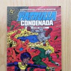 Cómics: LA PATRULLA CONDENADA - Nº 6 - EDICIONES ZINCO. Lote 19041315