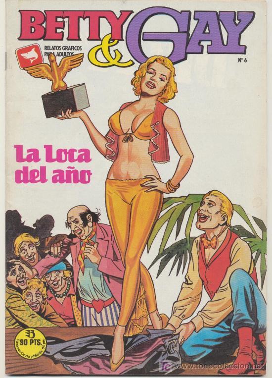 BETTY & GAY Nº 6. LA LOCA DEL AÑO. (Tebeos y Comics - Zinco - Otros)