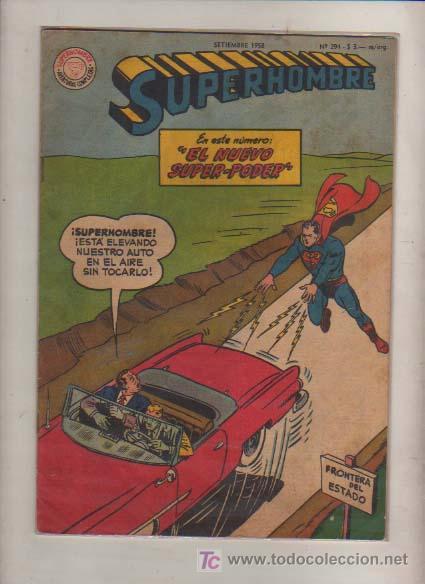 SUPERMAN -SUPERHOMBRE EDICION ARGENTINA N- 291 PAG-ED. MUCHNICK-TIPO NOVARO SUPERMAN-DC-1960 (Tebeos y Comics - Zinco - Superman)