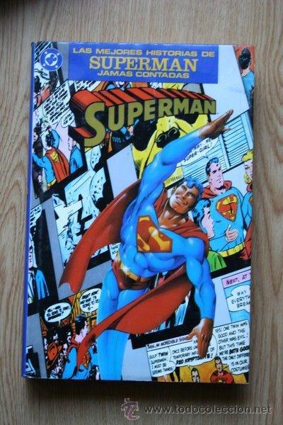 LAS MEJORES HISTORIAS DE SUPERMAN JAMÁS CONTADAS. (Tebeos y Comics - Zinco - Superman)
