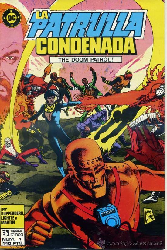 LA PATRULLA CONDENADA Nº 1 (Tebeos y Comics - Zinco - Patrulla Condenada)