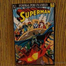 Cómics: SUPERMAN: FUNERAL POR UN AMIGO. Lote 28136331