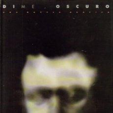 Cómics: DIME , OSCURO ( ZINCO ) 1993. Lote 28578717