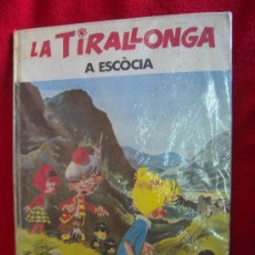 Cómics: LA TIRALLONGA A ESCOCIA - L´OCELL DE PAPER - JAIMES LIBROS- TAPA DURA - EN CATALAN. Lote 28729077