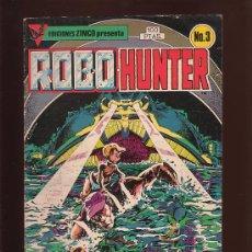 Cómics: COMIC • ROBOHUNTER Nº3 (JOHN WAGNER, IAN GIBSON) ED. ZINCO. Lote 29350793