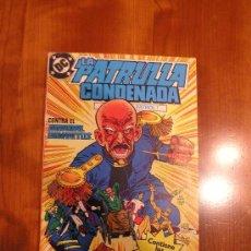 Cómics: DC COMICS ZINCO LA PATRULLA CONDENADA Nº 16. Lote 30764820
