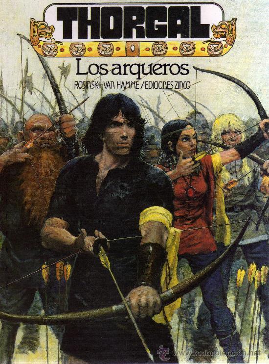 THORGAL: LOS ARQUEROS (ROSINSKI - VAN HAMME) EDICIONES ZINCO - CJ125 (Tebeos y Comics - Zinco - Otros)