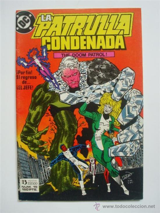 LA PATRULLA CONDENADA Nº 15 (DOOM PATROL) - DC (ZINCO) (Tebeos y Comics - Zinco - Patrulla Condenada)