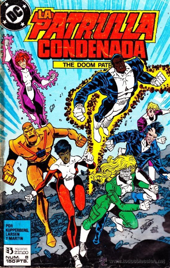 LA PATRULLA CONDENADA--DC--ZINCO--Nº 8 (Tebeos y Comics - Zinco - Patrulla Condenada)