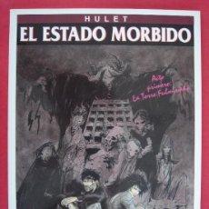 Cómics: EL ESTADO MORBIDO. AUTOR, HULET. EDICIONES ZINCO, AÑO 1994. VER FOTOS. Lote 33346225