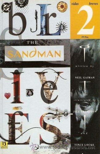 SANDMAN - VIDAS BREVES 2 (NEIL GAIMAN) (Tebeos y Comics - Zinco - Prestiges y Tomos)