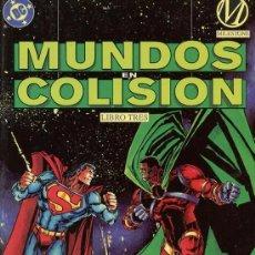 Cómics: MUNDOS EN COLISION Nº3. Lote 34625114