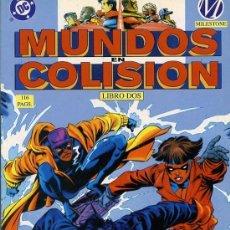 Cómics: MUNDOS EN COLISION Nº2. Lote 34625121