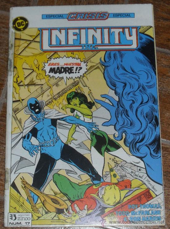 INFINITY INC Nº 17. ESPECIAL CRISIS DC COMICS. ZINCO ROY THOMAS TODD MCFARLANE (Tebeos y Comics - Zinco - Infinity Inc)