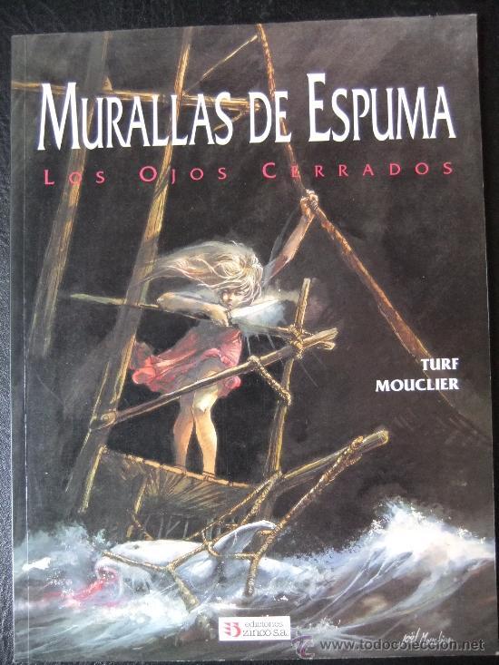 MURALLAS DE ESPUMA LOS OJOS CERRADOS (Tebeos y Comics - Zinco - Prestiges y Tomos)