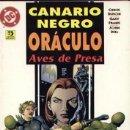 Cómics: CANARIO NEGRO / ORACULO - AVES DE PRESA. Lote 36875312