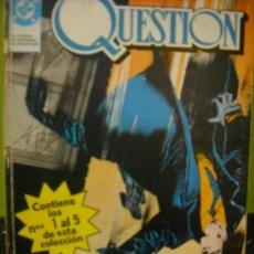 Cómics: QUESTION. RETAPADO CON LOS NUMEROS 1 AL 5. DE DENNIS O'NEIL Y DENYS COWAN. Lote 36986721