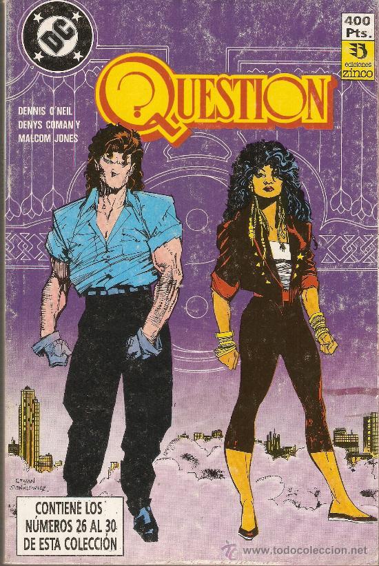 QUESTION - RETAPADO 26 AL 30 - O'NEIL, COWAN Y JONES - EDICIONES ZINCO - DC - 1988 (Tebeos y Comics - Zinco - Question)