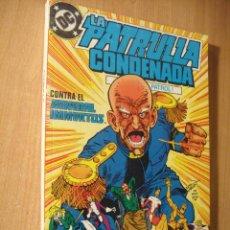 Cómics: LA PATRULLA CONDENADA - DOOM PATROL -RETAPADO Nº 4 -INCLUYE Nº 13 AL 16. Lote 97707814