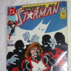 Cómics: UNIVERSO DC Nº36 : STARMAN (NUMERO DIFICIL).INVITADO ESPECIAL: BATMAN. Lote 40003363