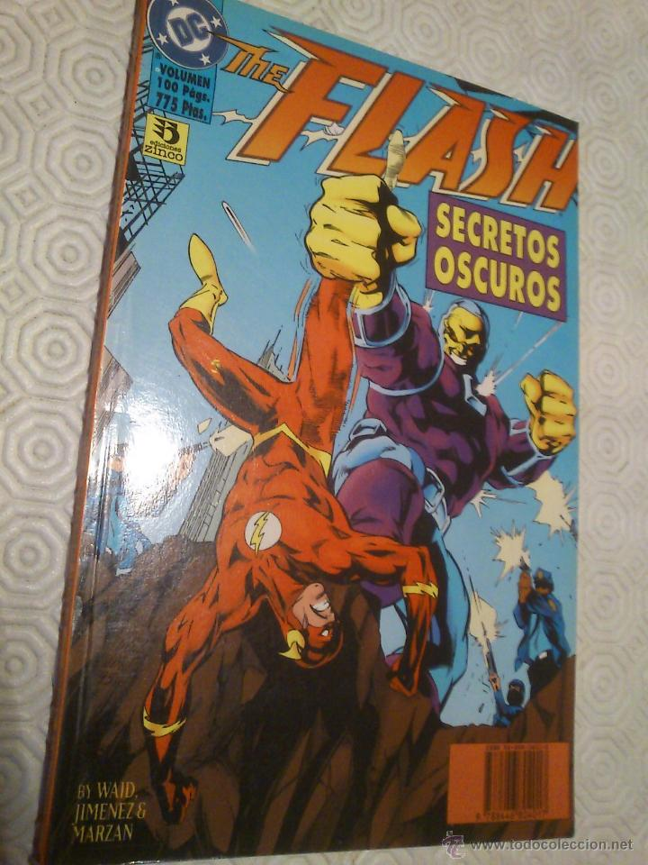 THE FLASH: SECRETOS OSCUROS DE MARK WAID, MICHAEL JAN FRIEDMAN, OSCAR JIMENEZ, ROGER ROBINSON... (Tebeos y Comics - Zinco - Prestiges y Tomos)