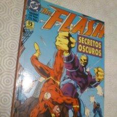 Cómics: THE FLASH: SECRETOS OSCUROS DE MARK WAID, MICHAEL JAN FRIEDMAN, OSCAR JIMENEZ, ROGER ROBINSON.... Lote 40059177