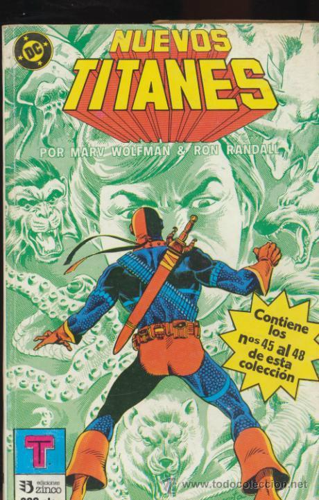 NUEVOS TITANES TOMO 10. CONTIENE LOS EJEMPLARES DEL 45 AL 48. (Tebeos y Comics - Zinco - Retapados)