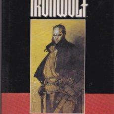 Cómics: IRON WOLF. LAS LLAMAS DE LA REVOLUCION. TAPA DURA. Lote 40327947
