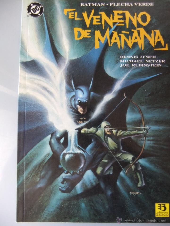 EL VENENO DEL MAÑANA (Tebeos y Comics - Zinco - Batman)